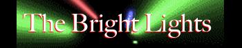 12 the bright lights header