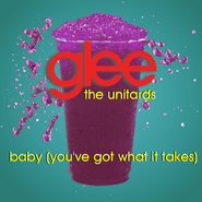 Baby (You've Got What It Takes)