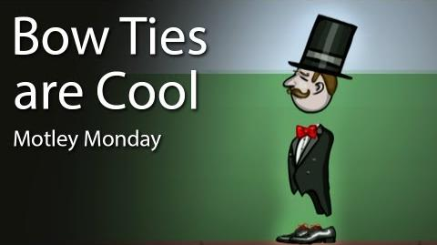 Motley Monday 19 - Bow Ties are Cool