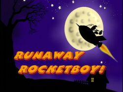 RunawayRocketBoy!-TitleCard