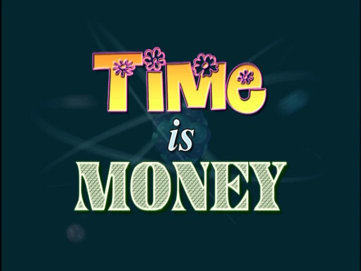 Time is Money | Jimmy Neutron Wiki | FANDOM powered by Wikia