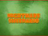 Nightmare Sheenario