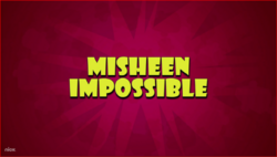 MiSheen Impossible