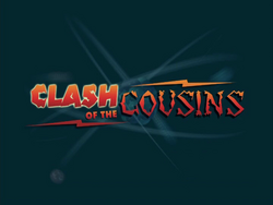 Clash of the Cousins (Title Card)