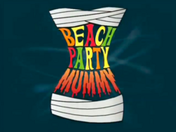 Beach party mummy title