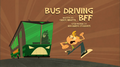 Bus Driving BFF.png