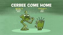 Cerbee Come Home title