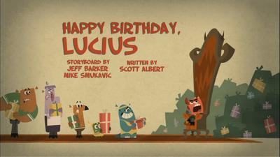 Happy Birthday, Lucius