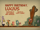 Happy Birthday, Lucius