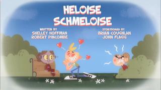 Heloise Schmeloise