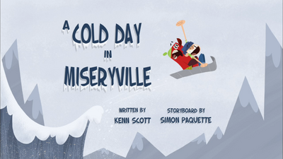 A Cold Day In Miseryville