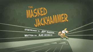 Masked Jackhammer