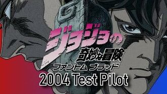 JoJo's Bizarre Adventure Phantom Blood - 2004 Test Pilot