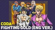 JoJo's Bizarre Adventure Golden Wind OP - Fighting Gold (English Ver