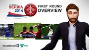 Jmc World Cup Serbia 2014 - First Round Overview