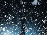 My Secret Live/Home media
