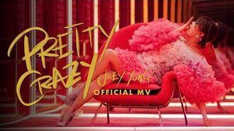Pretty Crazy MV