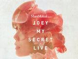 My Secret Live/Info