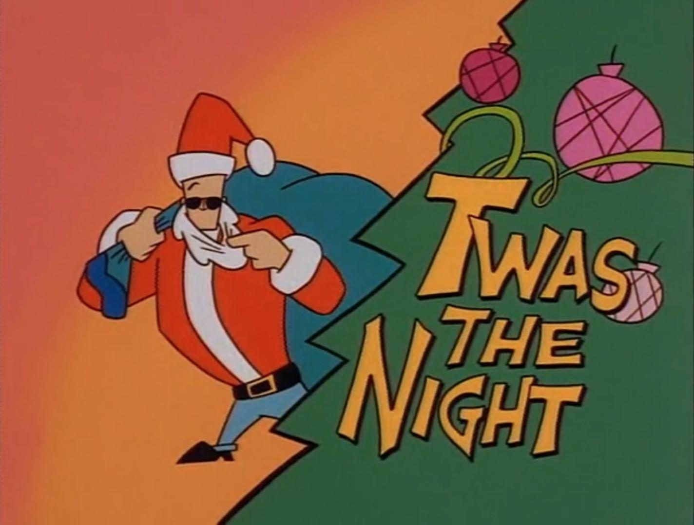 Twas the Night | Johnny Bravo Wiki | FANDOM powered by Wikia