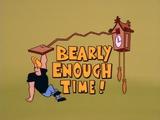 Bearly Enough Time