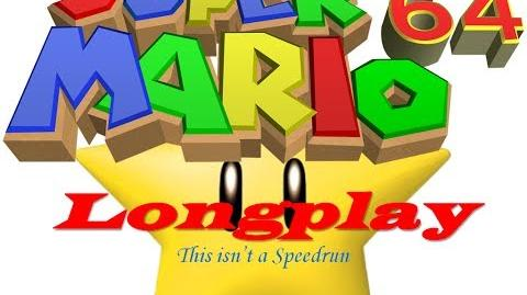 Longplay No Speedrun - Super Mario 64 - 120 Stars - 4h00m39s, 11 deaths (No Commentary)