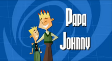 Papa johnny title card HD