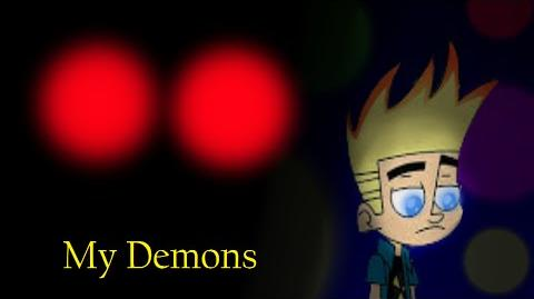 (Tribute) Johnny Test - My Demons