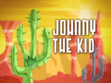 Johnny the Kid