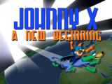 Johnny X: A New Beginning & Johnny X: The Final Ending