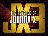 The Revenge of Johnny X