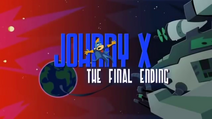 Johnny X The Final Ending
