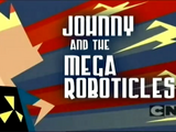 Johnny and the Mega Roboticles