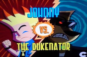 Johnny vs the Dukenator