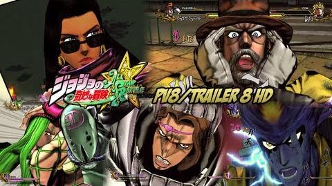 JoJo's Bizarre Adventure All Star Battle - PV8 Trailer 8! 1080p HD