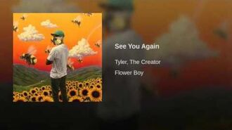 Tyler, The Creator - See You Again