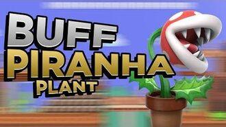 BUFF PIRANHA PLANT - a For-Fun Smash Minitage.