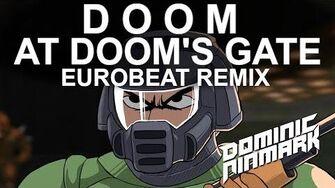 Doom - At Doom's Gate Eurobeat Remix