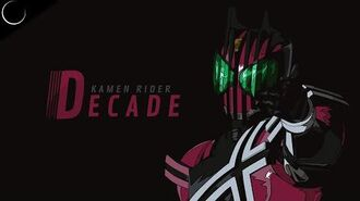 Kamen Rider Decade - Opening Full「Journey through the Decade」by Gackt