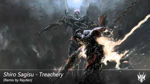 Shiro Sagisu - Treachery -Dubstep- (Rayden Remix) -Remake-