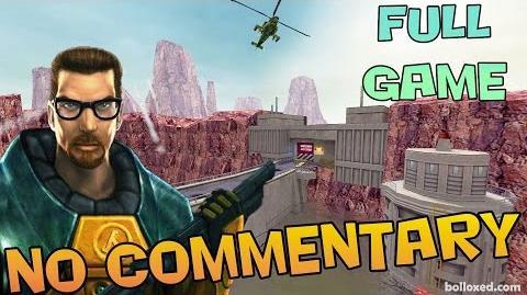 Half-Life- Full Game Walkthrough 【NO Commentary】