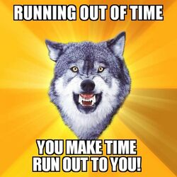 Courage Wolf Running Out Of Time