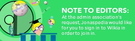 Jonaspedia's note to editors
