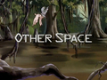 Other Space title card.png