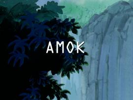 Amok title card