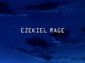 Ezekiel Rage title card.png