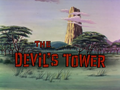 The Devil's Tower title card.png