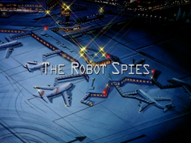 The Robot Spies title card