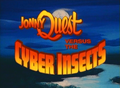 Cyber Insects title card.png