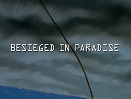 Besieged in Paradise title card