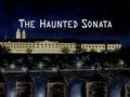 The Haunted Sonata title card.png